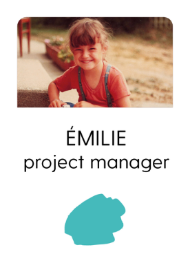 Emilie - Project manager